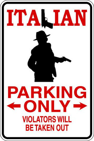 Italian Parking Only Sublimated Aluminum Magnet 1