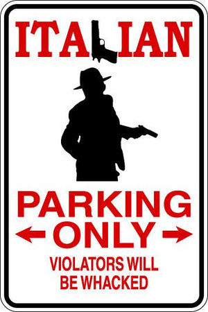 Italian Parking Only Sublimated Aluminum Magnet 2
