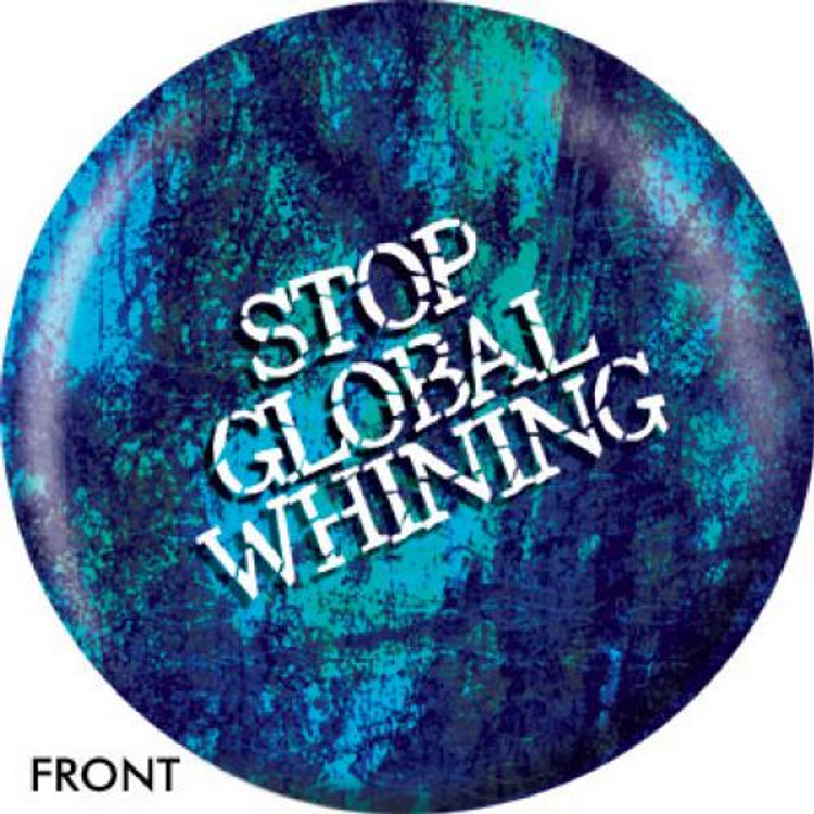 OTB Stop Global Whining Bowling ball