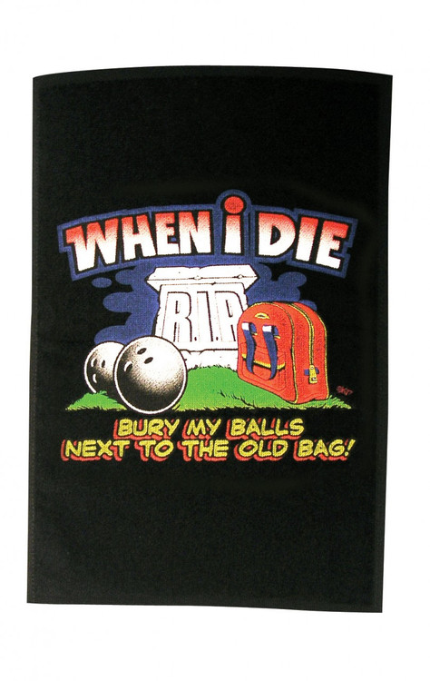 Master When I Die Bowling Towel