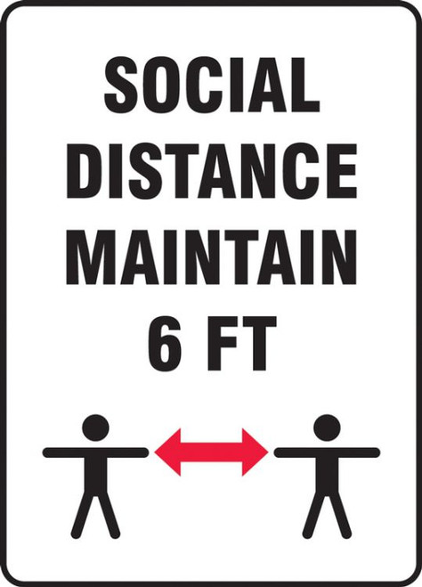Social Distance Maintain 6 FT Plastic Sign (14'' x 10'')