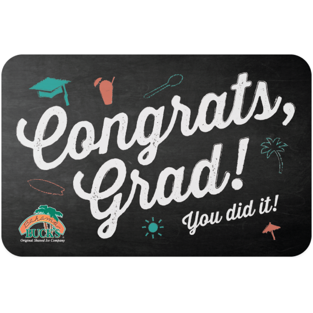 """A gift card that says """"Congrats, grad! You did it!"""""""