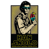 "A sticker with Han Solo holding a Sno that says ""Han Snolo Bahama Buck's Original Shaved Ice Co."""