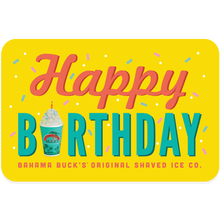 "A gift card that says ""Happy Birthday"" and the ""i"" is a Sno"