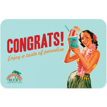 "A light turquoise gift card with a woman in a lei and a hula skirt holding a Sno. The gift card says ""Congrats! Enjoy a taste of paradise"""