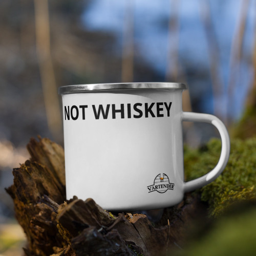 NOT WHISKEY Enamel Mug