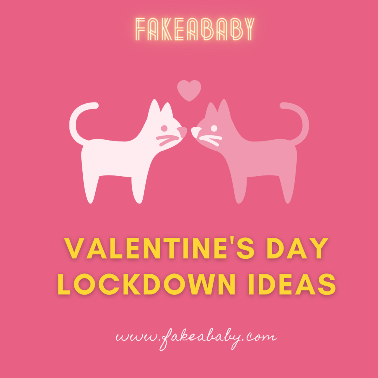 VALENTINE'S DAY LOCKDOWN IDEAS