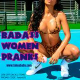 Badass Women Pranks and Fashion