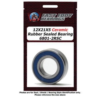 12X21X5 Ceramic Rubber Sealed Bearing 6801-2RSC