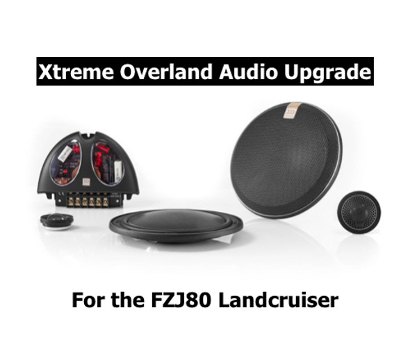 Xtreme Overland Audio System Upgrade for the 80 series Landcruiser