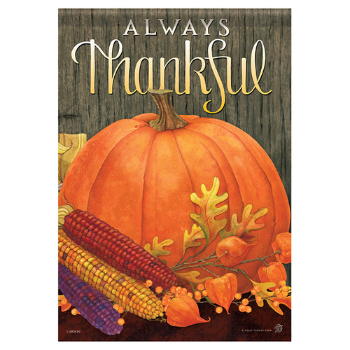 Carson Fall Garden Flag - Always Thankful