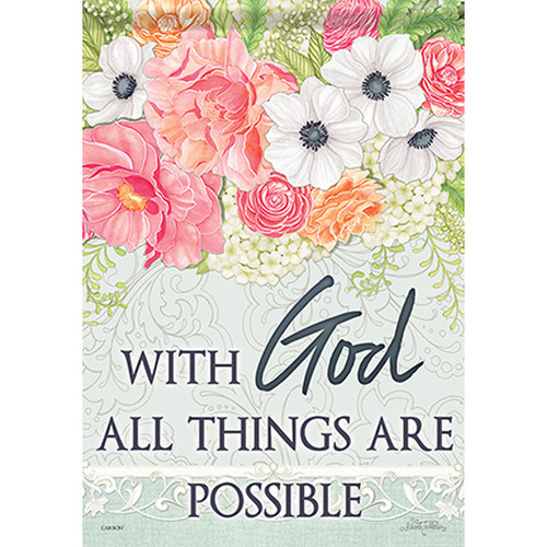 Inspirational Garden Flag - All Things are Possible