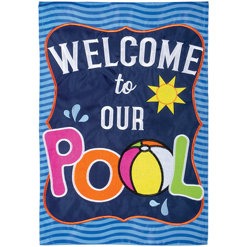Welcome to Our Pool Garden Flag