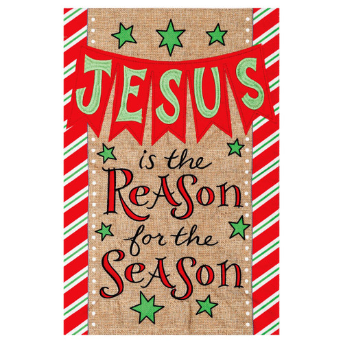 Christmas Garden Burlap Flag - Jesus is the Reason