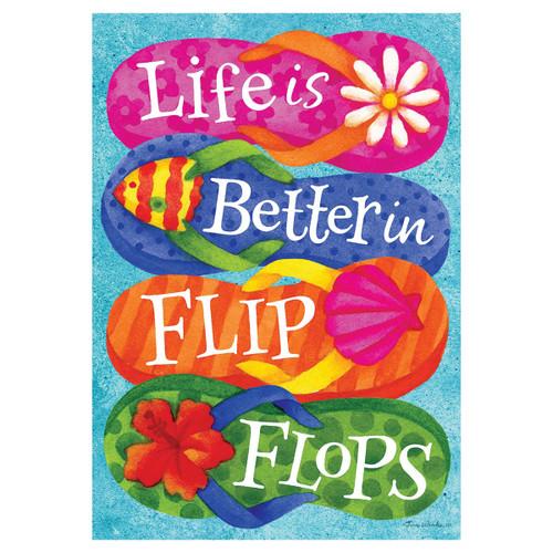 Summer Banner Flag - Life is Better in Flip Flops