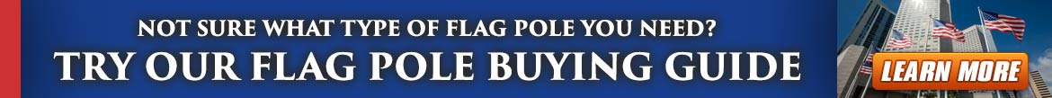 Flag Pole Buying Guide