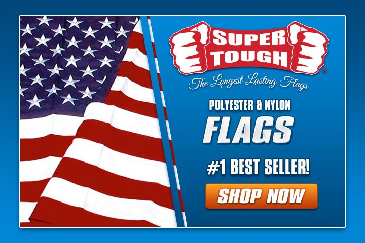 Super Tough Flags