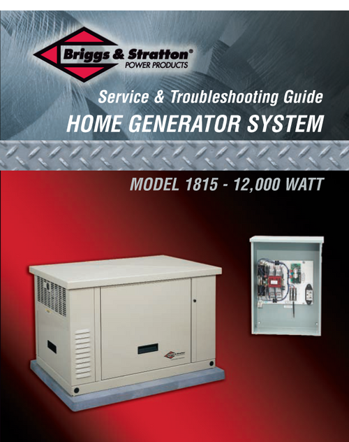 BRIGGS & STRATTON SERVICE & TROUBLE SHOOTING GUIDE NO: 275742GS 12KW  MODEL: 1815