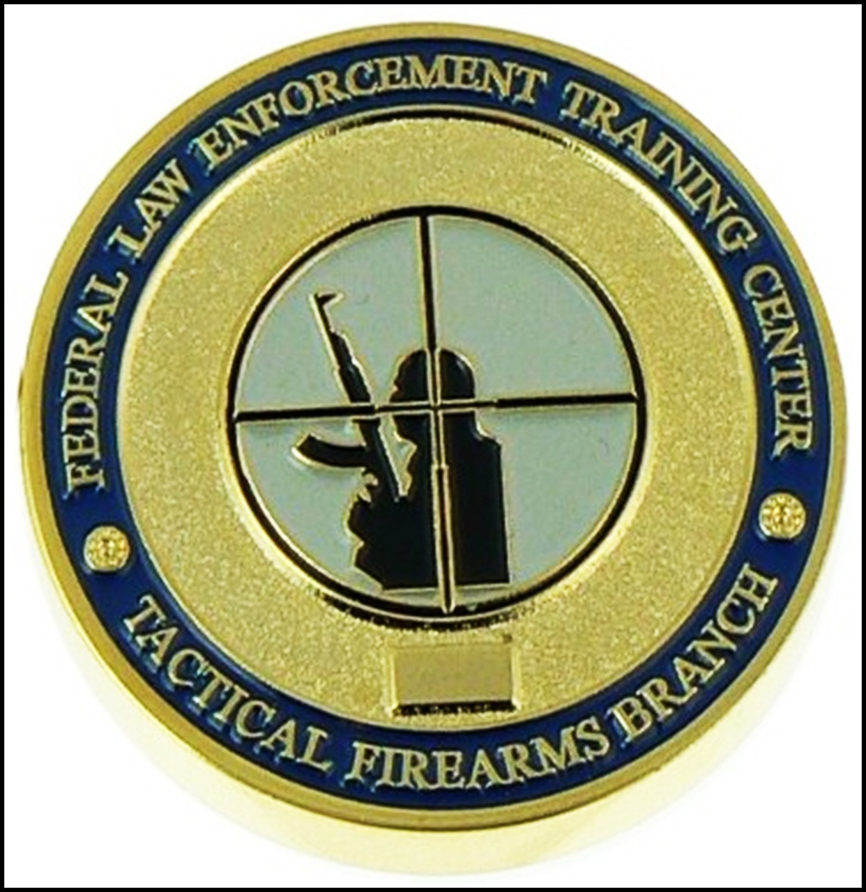 Federal Law Enforcement Training Center Tactical Firearms Branch Challenge Coin - Front