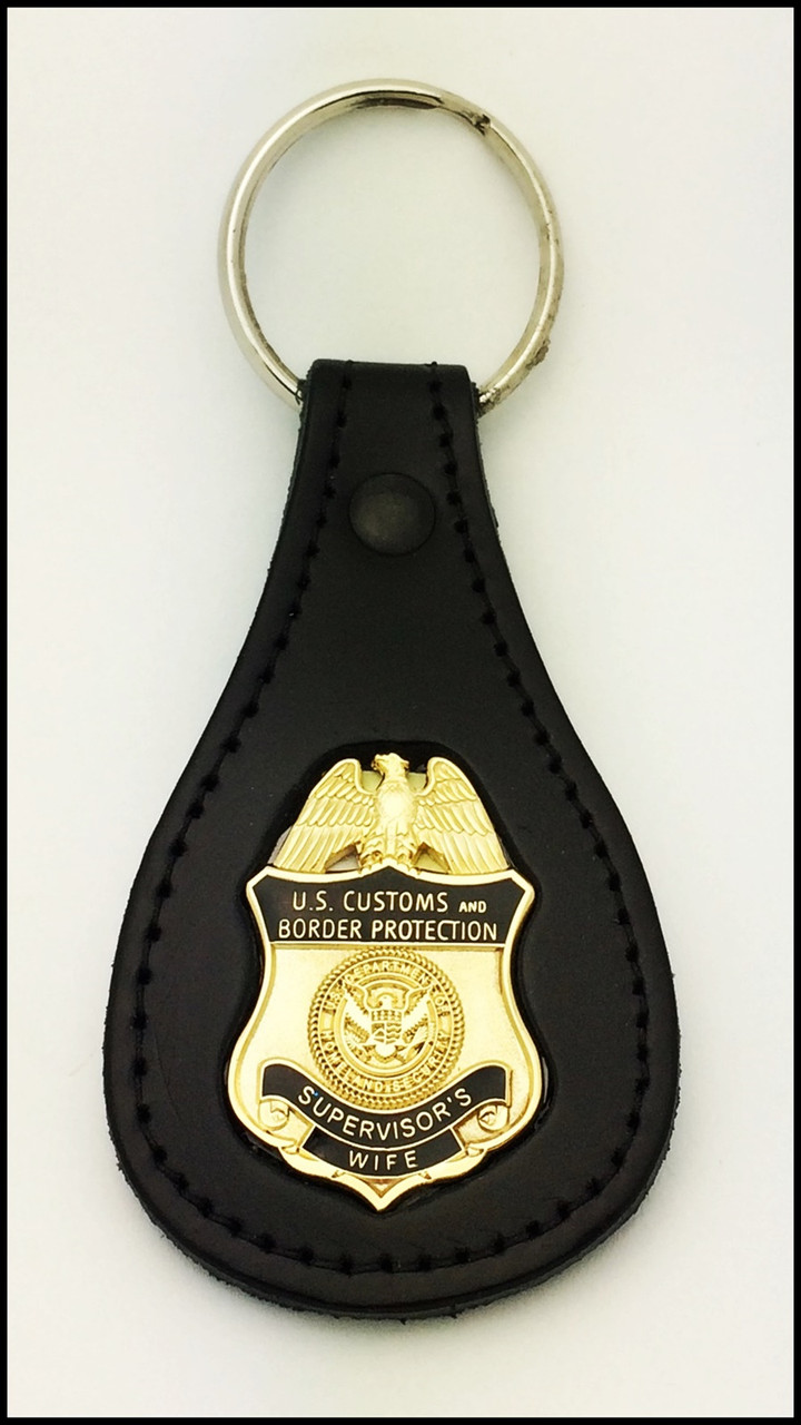 Customs and Border Protection Supervisors Wife Mini Badge Key Ring