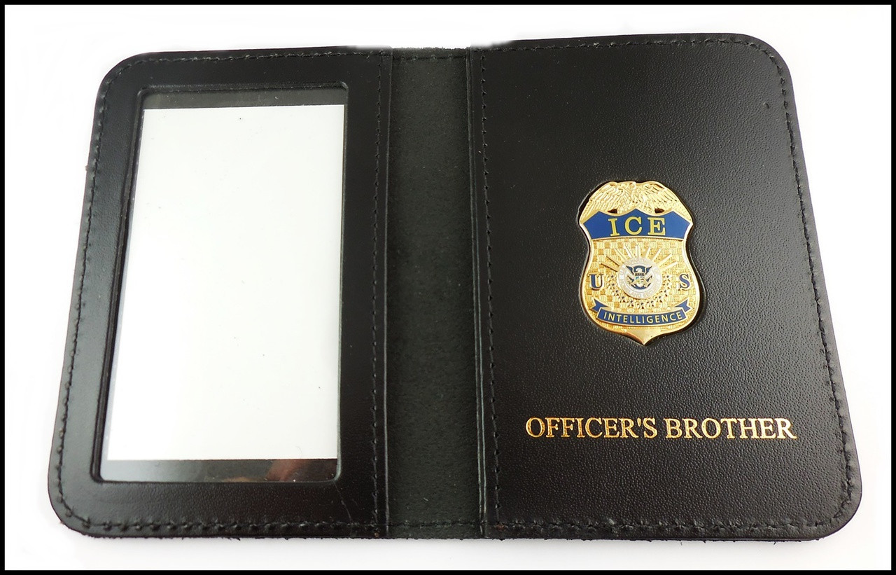 Immigration and Customs Enforcement Intelligence Officer Family Member ID Wallet with Officer's Brother Embossing