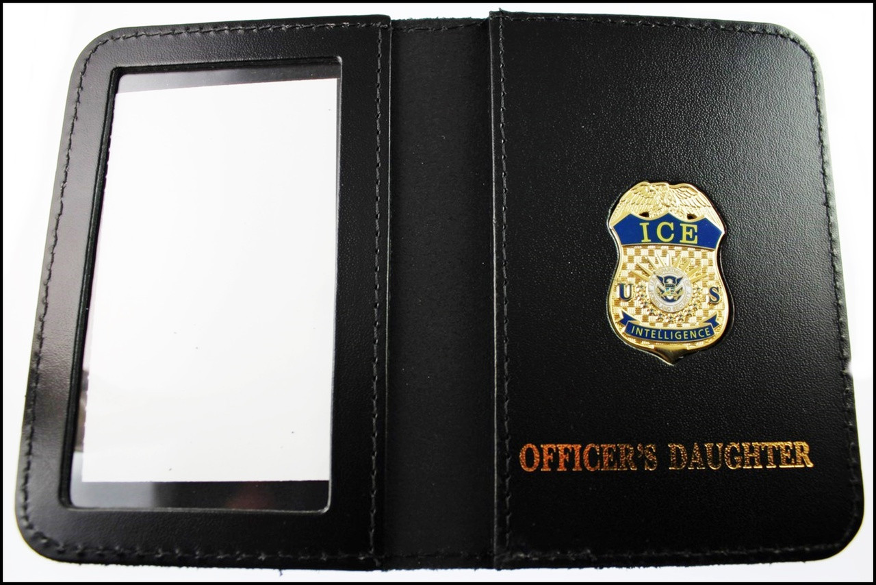 Immigration and Customs Enforcement Intelligence Officer Family Member ID Wallet with Officer's Daughter Embossing