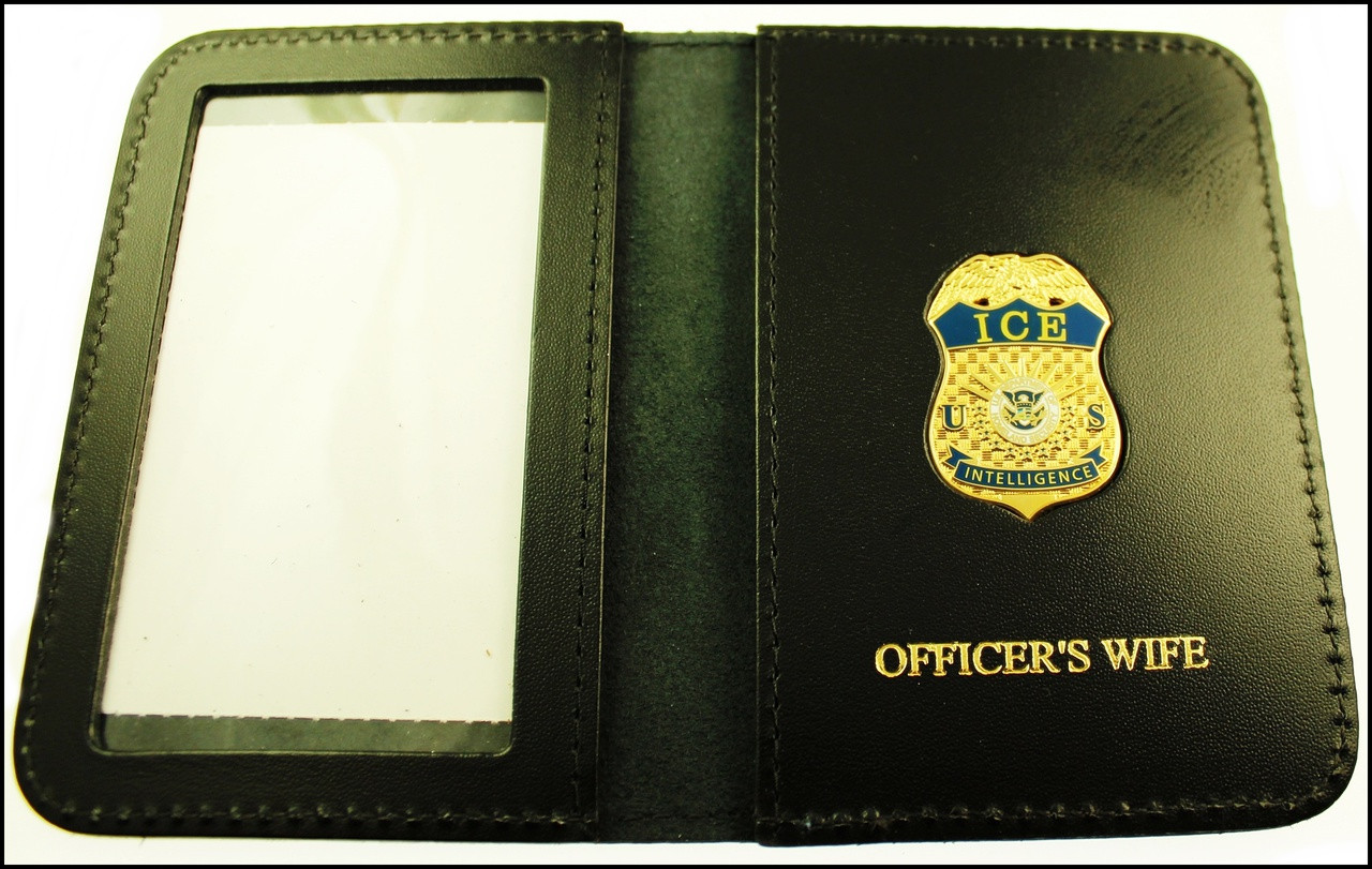 Immigration and Customs Enforcement Intelligence Officer Family Member ID Wallet with Officer's Wife Embossing