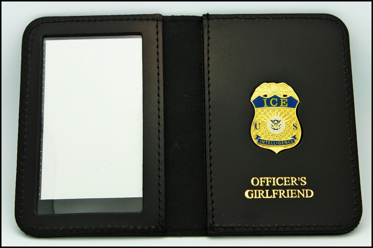 Immigration and Customs Enforcement Intelligence Officer Family Member ID Wallet with Officer's Girlfriend Embossing