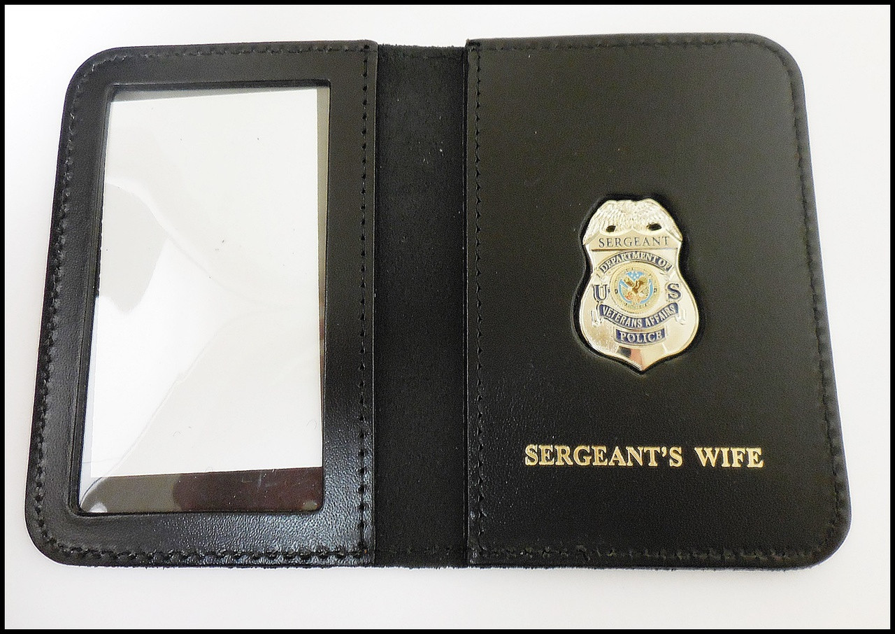 Dept. of Veterans Affairs Police Sergeant Mini Badge ID Card Holder Case with Sergeants Wife Embossing
