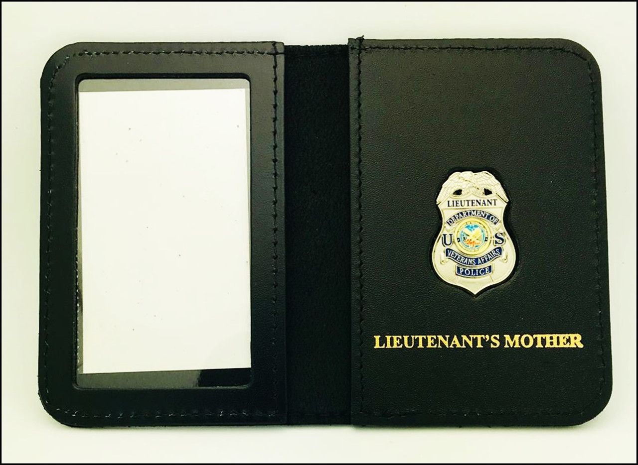 Dept. of Veterans Affairs Police Lieutenant Mini Badge ID Case - Lieutenant's Mother