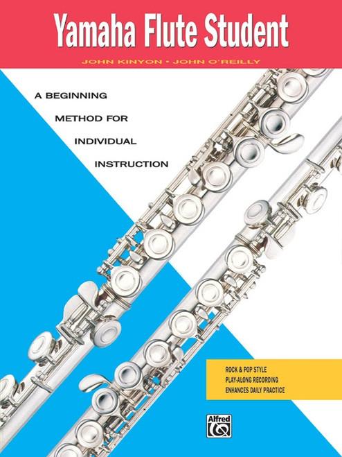 Yamaha Flute Student by John Kinyon & John O'Reilly