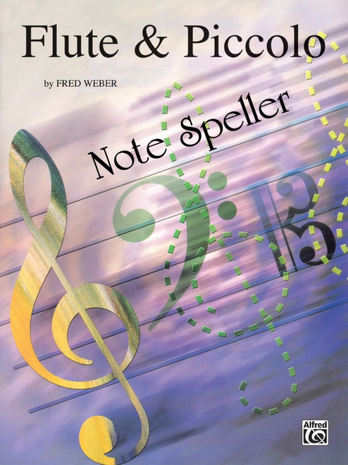 Flute & Piccolo Note Speller by Fred Weber