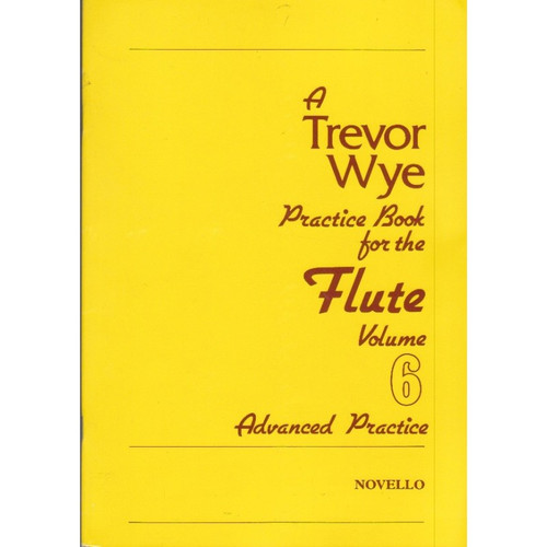 Practice Book for the Flute - Book 6: Advanced Practice by Trevor Wye