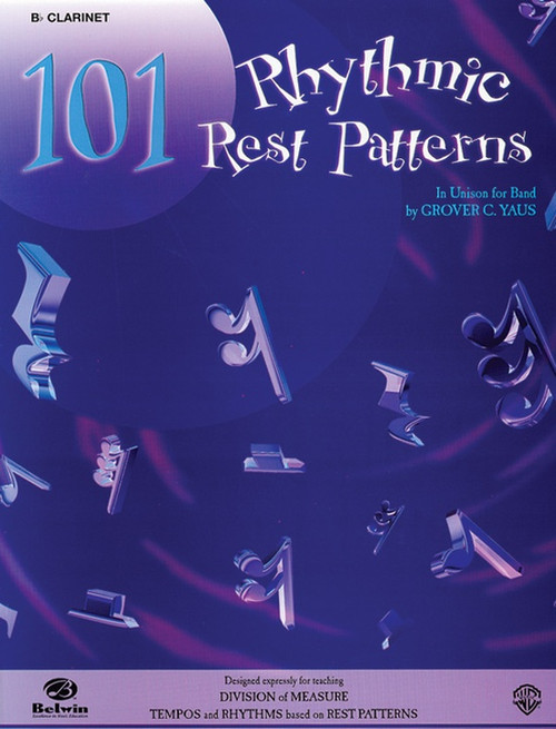 101 Rhythmic Rest Patterns for Flute by Grover C. Yaus