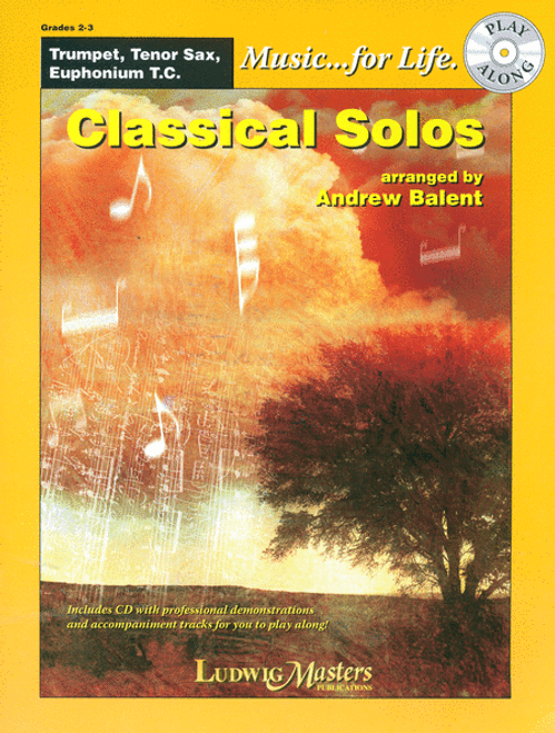 Music... for Life: Classical Solos for Trombone, Bassoon, Euphonium B.C. by Andrew Balent (Book/CD Set)