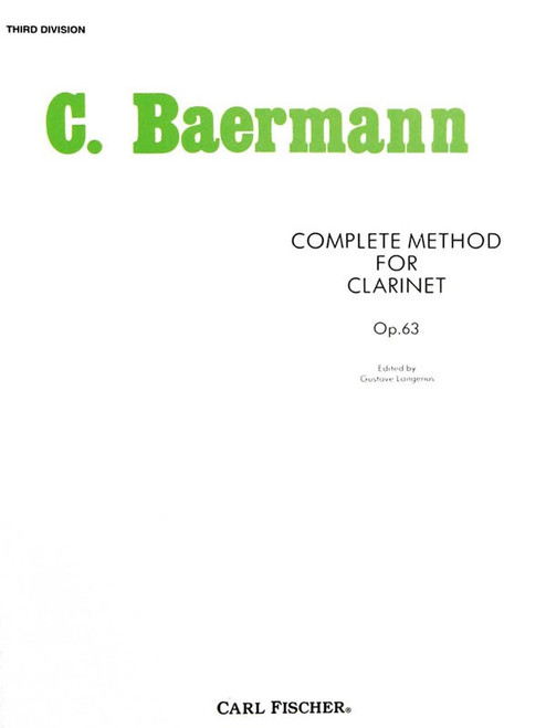 C. Baermann - Complete Method for Clarinet, Op. 63 (Third Division)