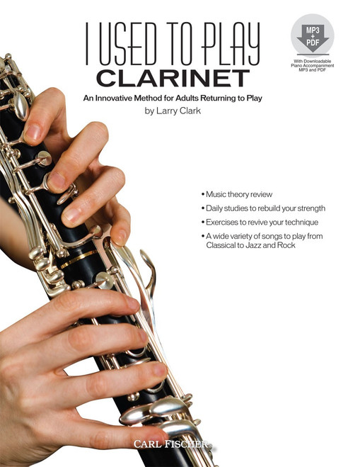 I Used to Play Clarinet: An Innovative Merthod for Adults Returning to Play by Larry Clark (Book/CD Set)