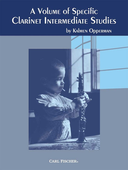 A Volume of Specific Clarinet Intermediate Studies by Kalmen Opperman
