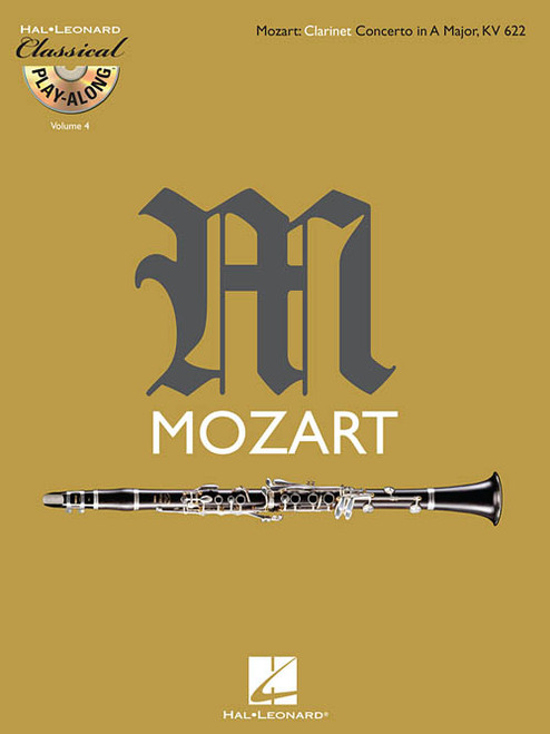 Hal Leonard Classical Play-Along for Clarinet - Mozart: Clarinet Concerto in A Major; KV 622 (Book/CD Set)