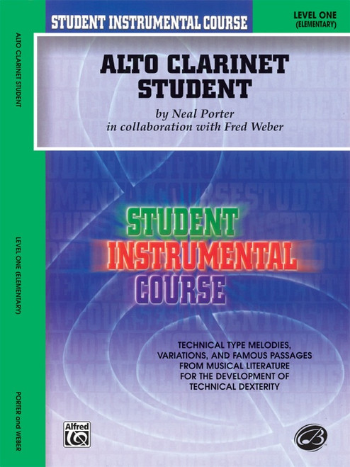 Student Instrumental Course: Alto Clarinet Student, Level 1 (Elementary) by Neal Porter