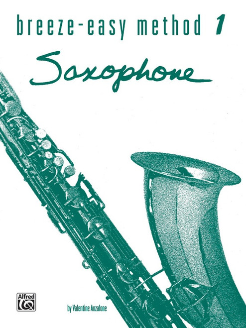 Breeze-Easy Method 1 for Saxophone by Valentine Anzalone