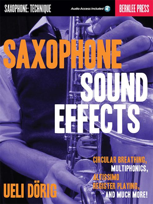 Saxophone Sound Effects by Ueli Dörig (Book/CD Set)