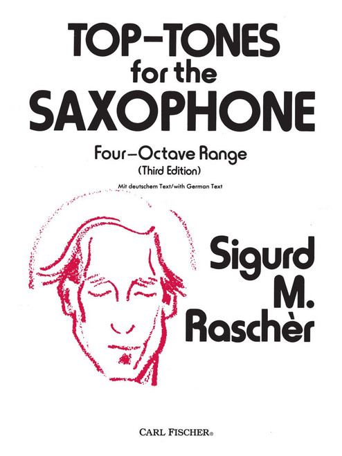 Top-Tones for Saxophone: Four-Octave Range (Third Edition) by Sigurd Rascher