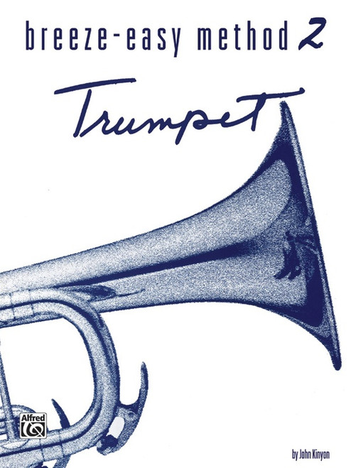 Breeze-Easy Method for Trumpet, Book 2 by John Kinyon