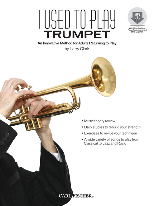 I Used to Play Trumpet: An Innovative Method for Adults Returning to Play by Larry Clark (with MP3 + PDF)