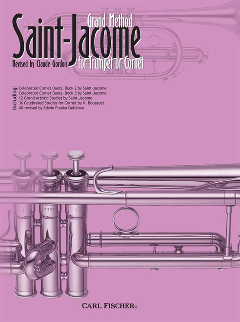 Saint-Jacome - Grand Method for Trumpet or Cornet by Claude Gordon SPIRAL BOUND