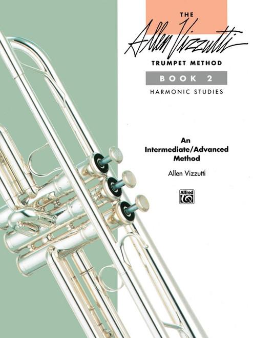 The Allen Vizzutti Trumpet Method, Book 2: Harmonic Studies