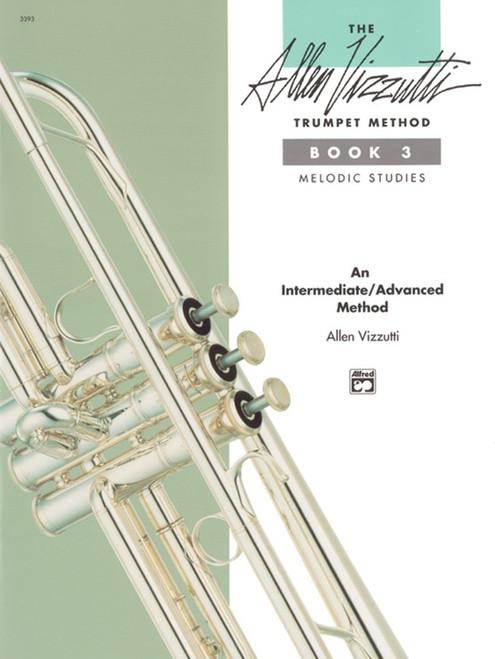 The Allen Vizzutti Trumpet Method, Book 3: Melodic Studies