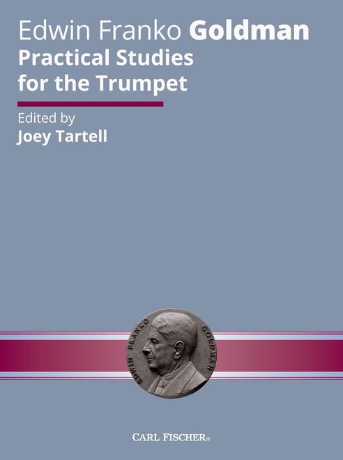 Edwin Franko Goldman Practical Studies for the Trumpet by Joey Tartell