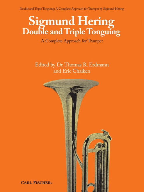 Sigmund Hering - Double and Triple Tonguing for Trumpet by Dr. Thomas R. Erdmann & Eric Chaiken